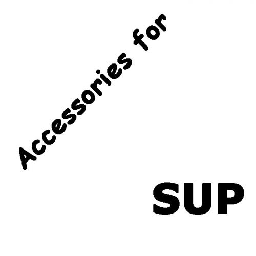SUP Accessories